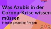 FAQ Corana Azubis